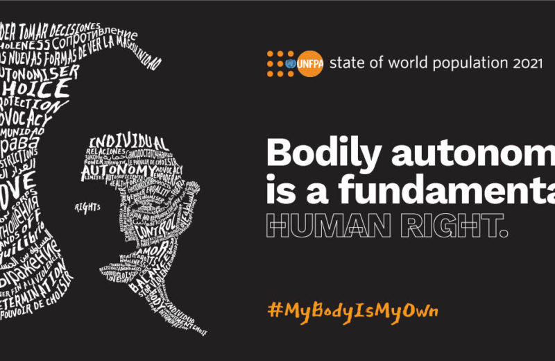UNFPA – Women's bodily autonomy leads to healthy and productive societies